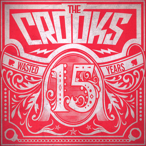 Crooks - 15 Wasted Years