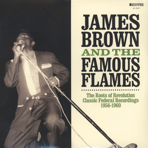 James Brown & The Fabulous Flames - The Roots Of Revolution
