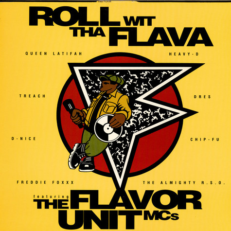 Flavor Unit MCs, the - Roll Wit Tha Flava