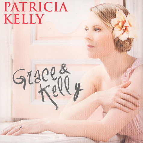Patricia Kelly - Grace & Kelly