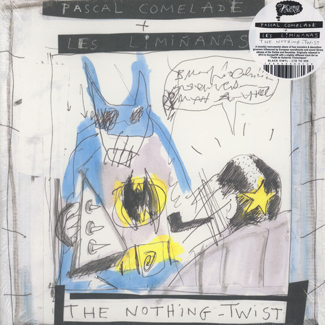 Pascal Comelade & The Liminanas - The Nothing Twist Black Vinyl Edition