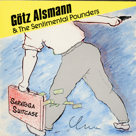 Götz Alsmann & The Sentimental Pounders - Saratoga Suitcase