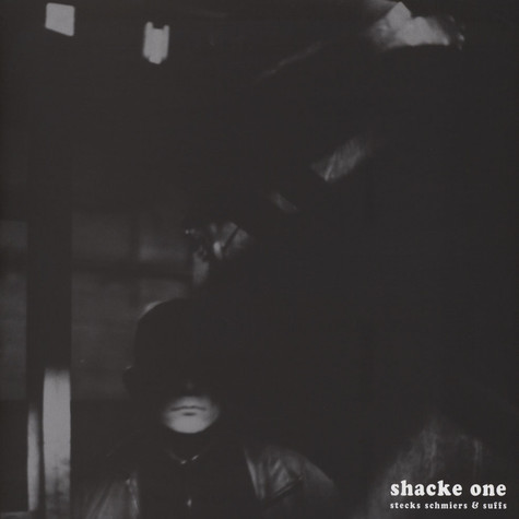 Shacke One - Stecks Schmiers & Suffs