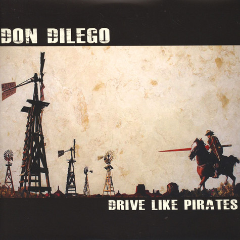 Don DiLego - Drive Like Pirates EP
