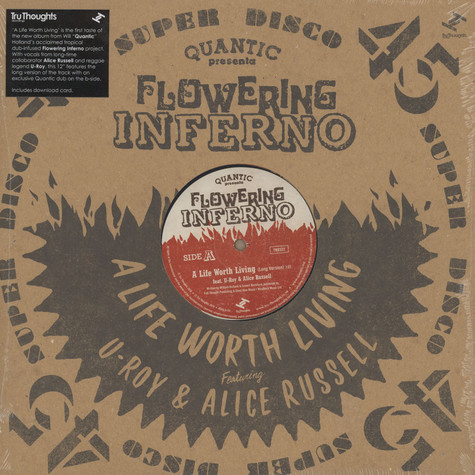 Quantic presenta Flowering Inferno - A Life Worth Living Feat. U-Roy & Alice Russell