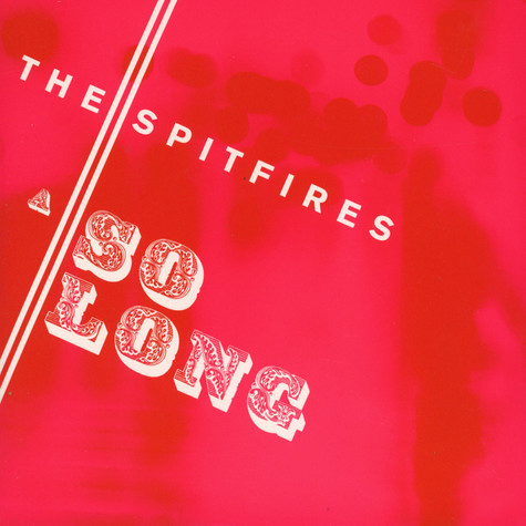 Spitfires, The - So Long