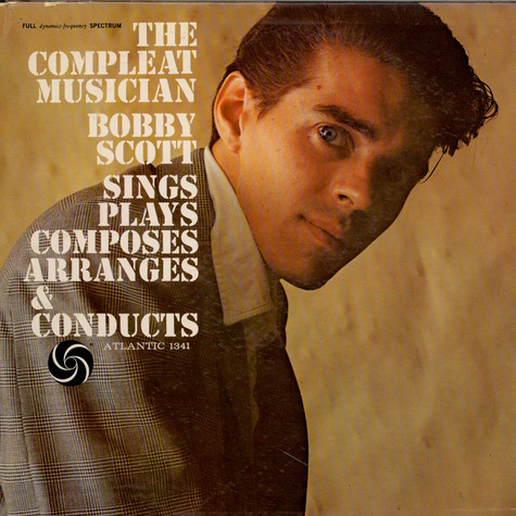 Bobby Scott - The Compleat Musician