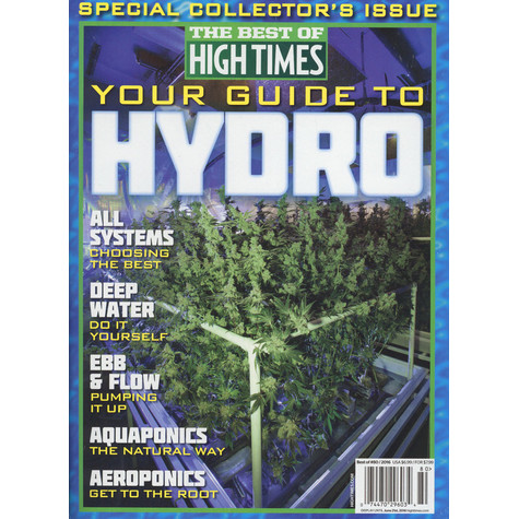 High Times Magazine - The Best Of High Times - Your Guide To Hydro