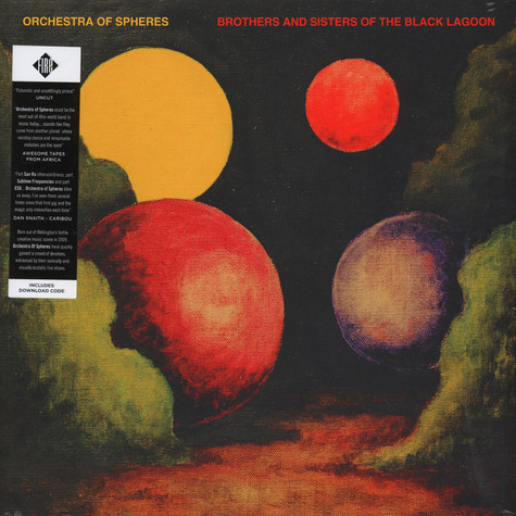 Orchestra Of Spheres - Brothers And Sisters Of The Black Lagoon