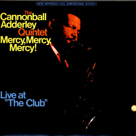 "The Cannonball Adderley Quintet - Mercy, Mercy, Mercy! Live At ""The Club"""