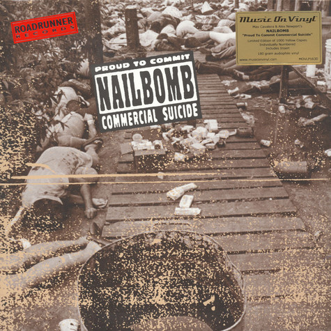 Nailbomb - Proud To Commit Commercial Suicide Yellow Vinyl Edition