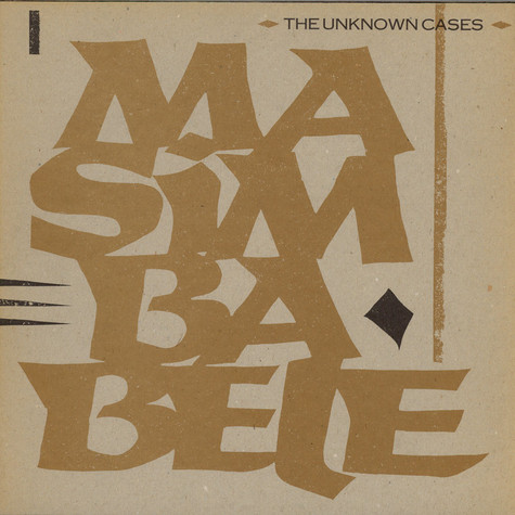 Unknown Cases, The - Masimba Bele