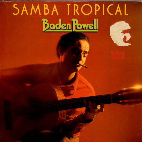 Baden Powell - Samba Tropical