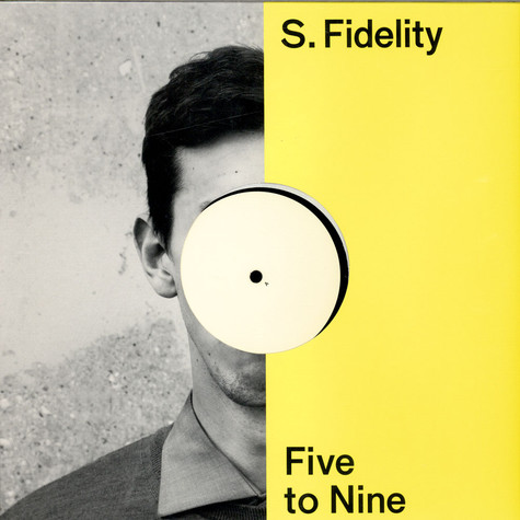S.Fidelity - Five To Nine