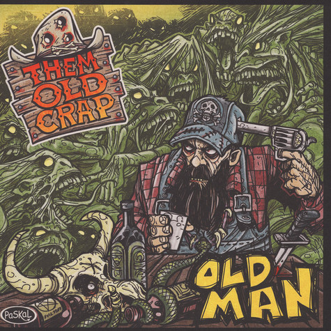 Them Old Crap - Old Man