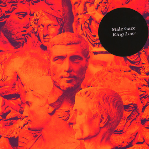 Male Gaze - King Leer