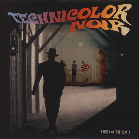 Technicolor Noir - Danger On The Corner / Dance Cicada
