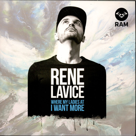 Rene LaVice - Where My Ladies At