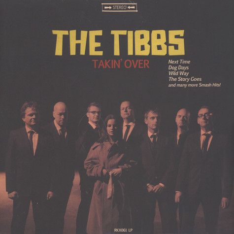 Tibbs, The - Takin' Over