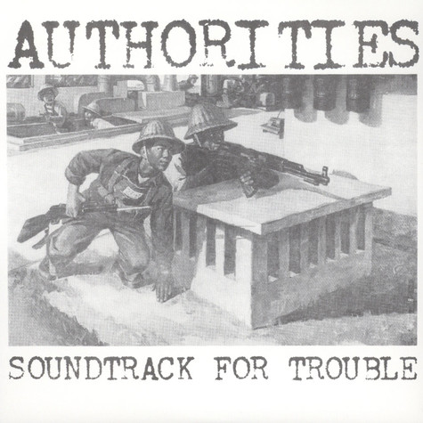 Authorities - Soundtrack For Trouble EP