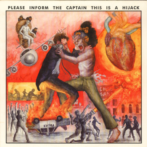 Please Inform The Captain This Is A Hijack - Please Inform The Captain This Is A Hijack