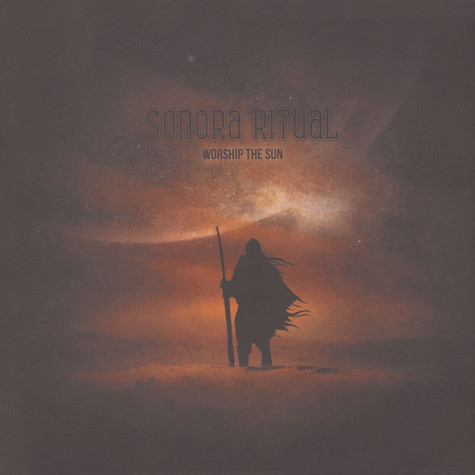 Sonora Ritual - Worship The Sun Black Vinyl Edition