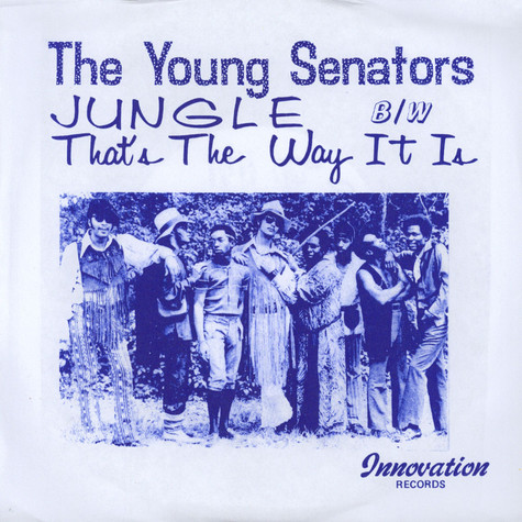 Young Senators, The - Jungle / That's The Way It Is