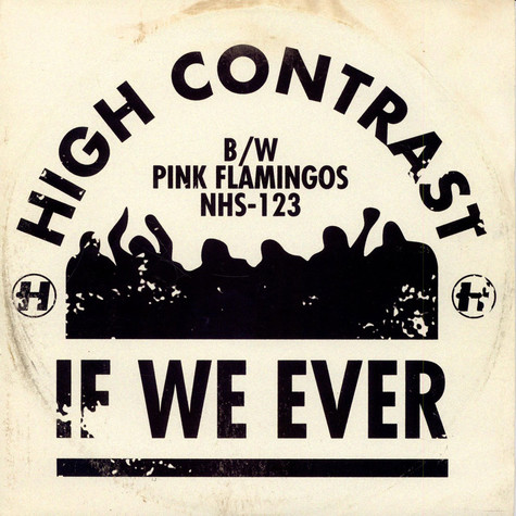 High Contrast - If We Ever
