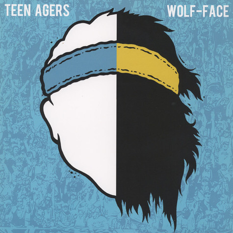 Teen Agers / Wolf-Face - Split
