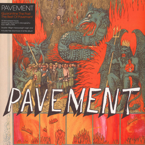 Pavement - Quarantine The Past:The Best Of Pavement