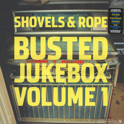 Shovels & Rope - Busted Jukebox Volume 1