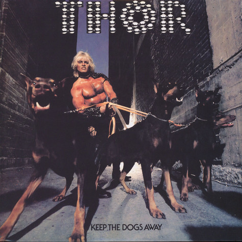 Thor - Keep The Dogs Away
