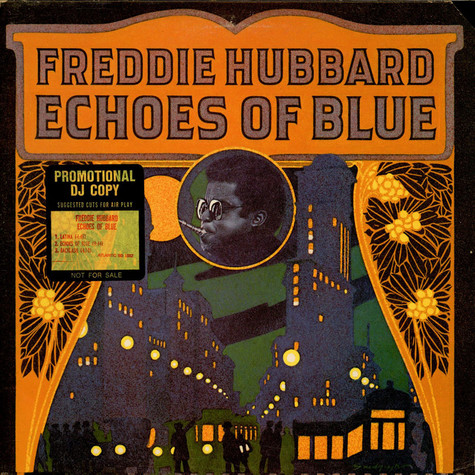 Freddie Hubbard - Echoes Of Blue