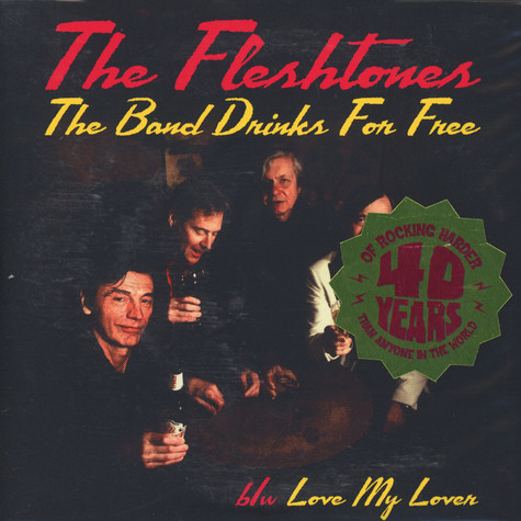 Fleshtones, The - The Band Drinks For Free