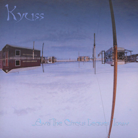 Kyuss - … And The Circus Leaves Town Blue / Marbled Vinyl Edition