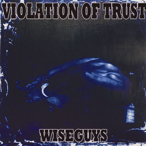 Violation Of Trust - Wiseguys
