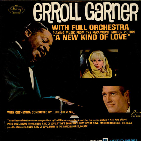 "Erroll Garner With Full Orchestra Conducted By Leith Stevens - Playing Music From The Paramount Motion Picture ""A New Kind Of Love"""