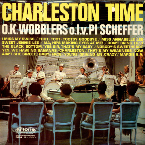 The Okay Wobblers O.l.v. Pi Scheffer - Charleston Time