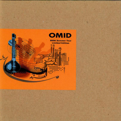 Omid - 2006 Summer Tour Limited Edition