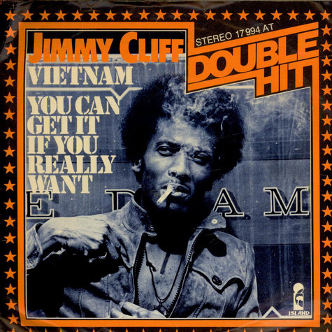 Jimmy Cliff - Vietnam / You Can Get It If You Really Want