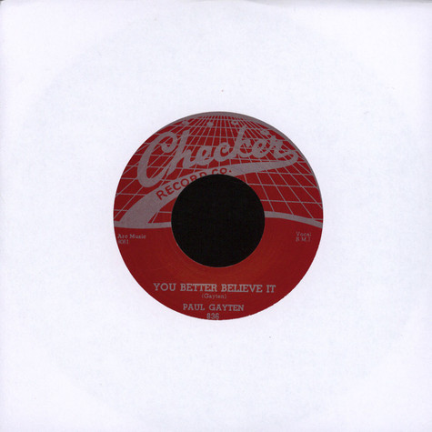 Paul Gayten - You Better Believe It/ The Music Goes Round & Round