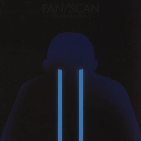 Pan/Scan - Cinematic Lies Deluxe Edition