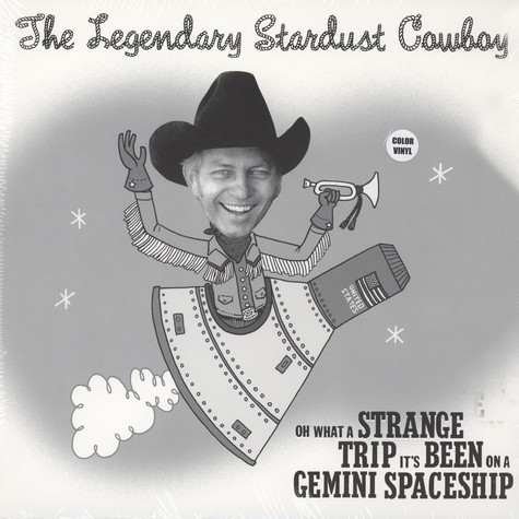 Legendary Stardust Cowboy - Oh What A Strange Trip It's Been On A Gemini Spaceship Colored Vinyl Edition