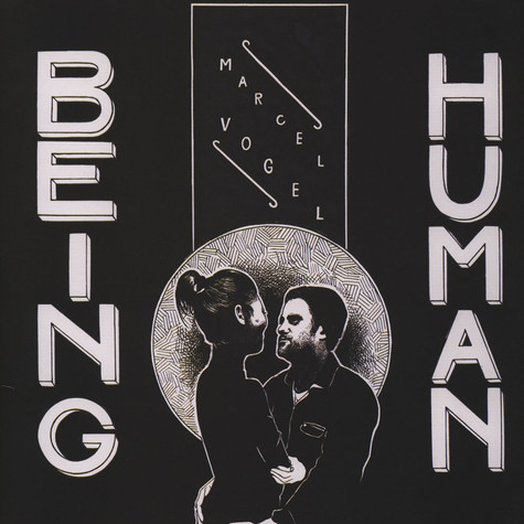 Marcel Vogel - Human Beings