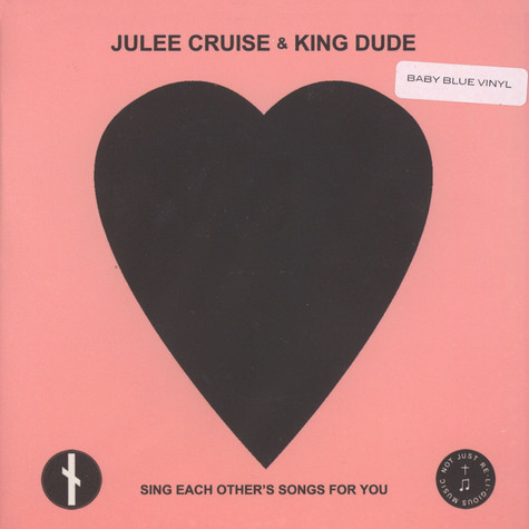 Julee Cruise & King Dude - Sing Each Other's Songs For You Baby Blue Vinyl Edition
