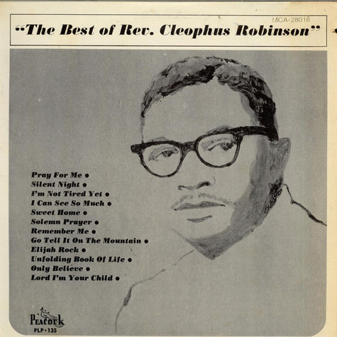 Reverend Cleophus Robinson - the Best Of Rev. Cleophus Robinson