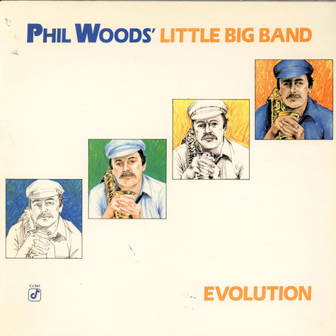 Phil Woods' Little Big Band - Evolution
