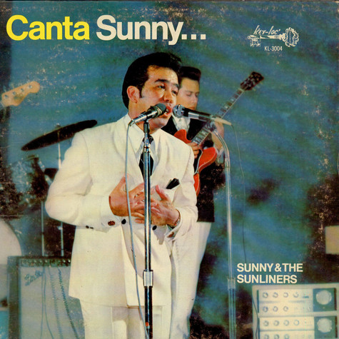 Sunny & The Sunliners - Canta Sunny...
