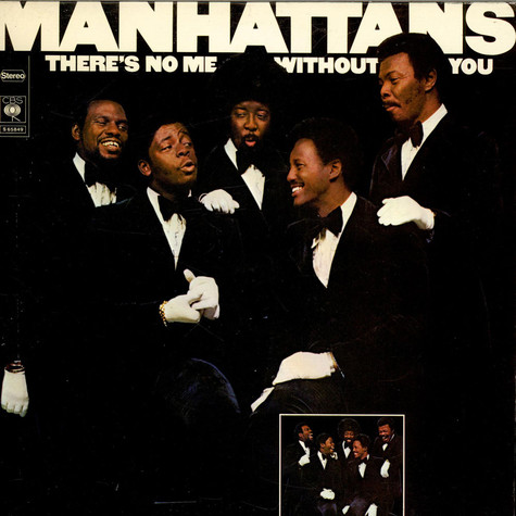 Manhattans - There's No Me Without You