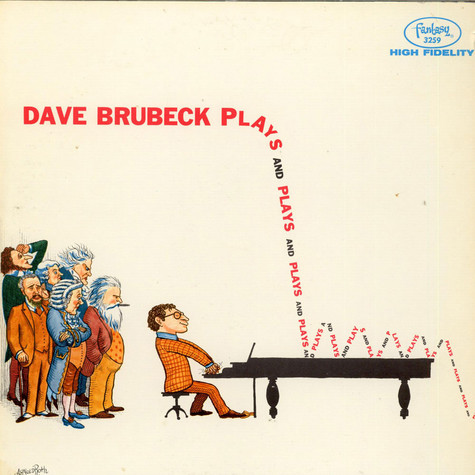 Dave Brubeck - Plays And Plays And Plays...